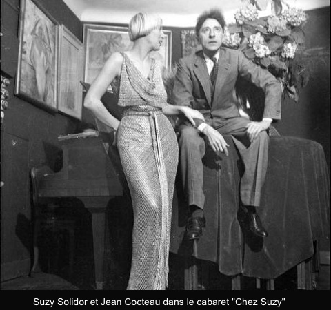The show had to go on, even in occupied Paris. This is an image of Jean Cocteau and cabaret chanteuse, Suzy Solidor. Source: Hexagone Gay